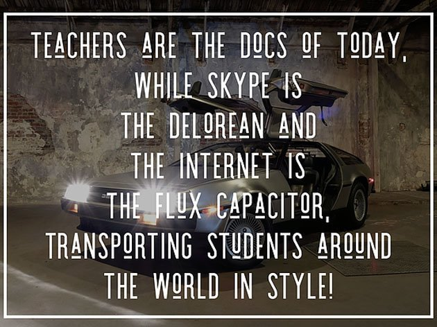 Skype in the Classroom: The DeLorean of 2018