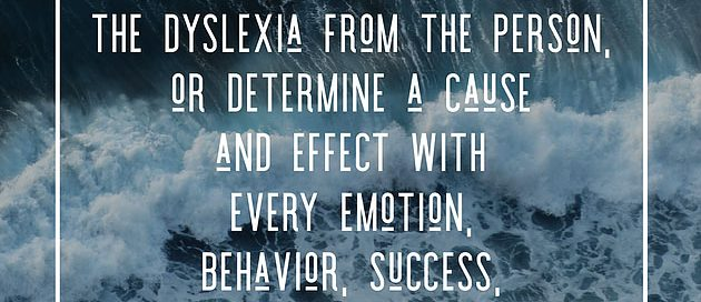 slide of dyslexia quote